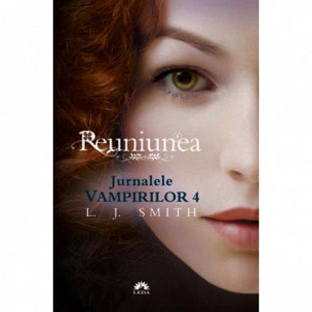 REUNIUNEA (JURNALELE VAMPIRILOR, VOL 4)