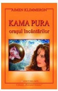 KAMA PURA - ORASUL INCA NTARILOR