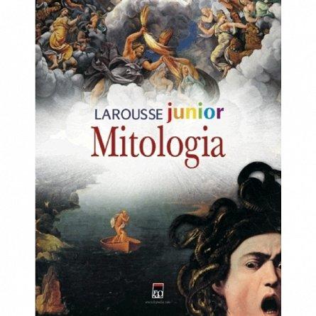 LAROUSSE JUNIOR MITOLOGIA REEDITARE