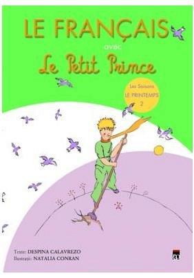 LE FRANCAIS AVEC LE PETIT PRINCE (PRINTEMPS, VOL 2)