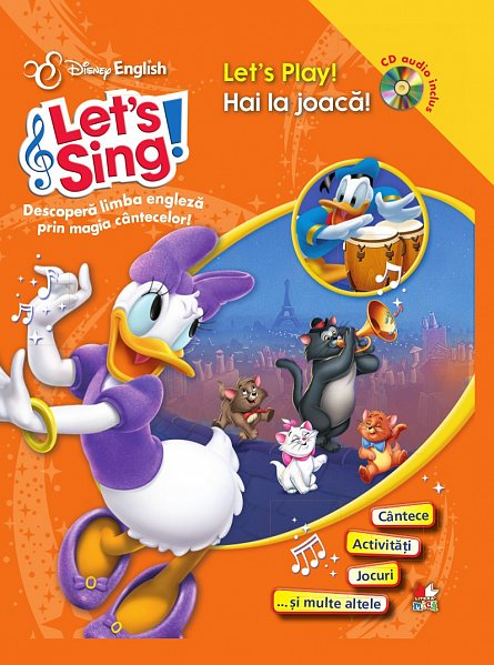 LET S SING! HAI LA JOACA!/LET S PLAY! (carte+cd)