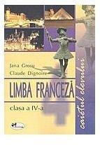 LIMBA FRANCEZA  - CAIET IV       JANA GR