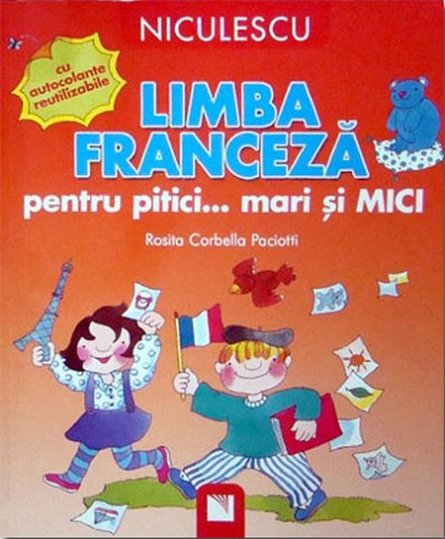 LIMBA FRANCEZA PT PITICI MARI SI MICI