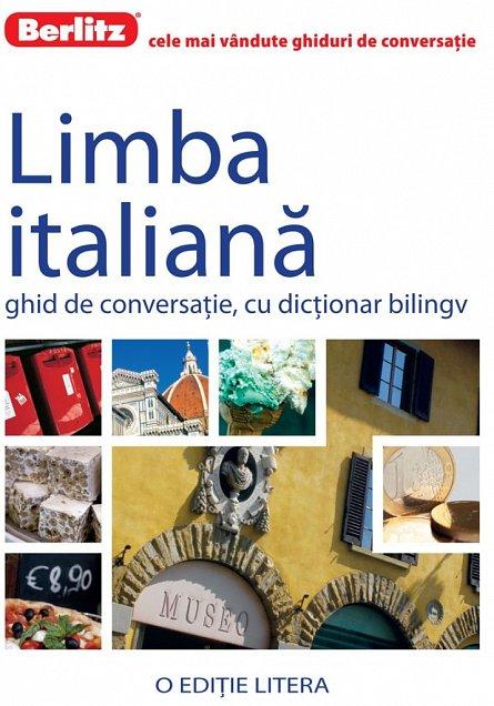 LIMBA ITALIANA. GHID DE CONVERSATIE. BERLITZ