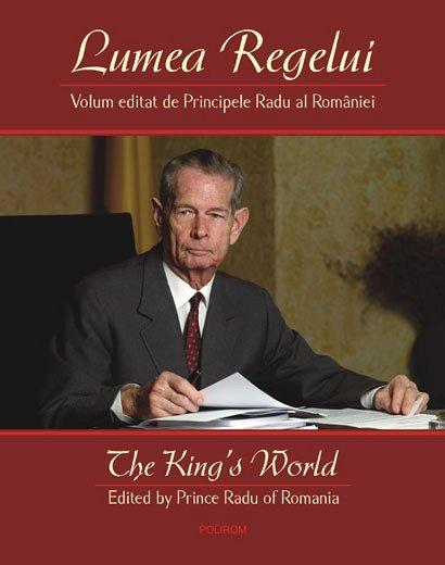 LUMEA REGELUI . THE KING?S WORLD