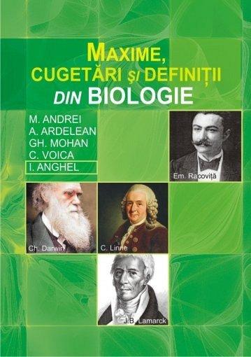MAXIME,CUGETARI SI DEFINITII IN BIOLOGIE