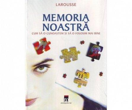 MEMORIA NOASTRA Larousse