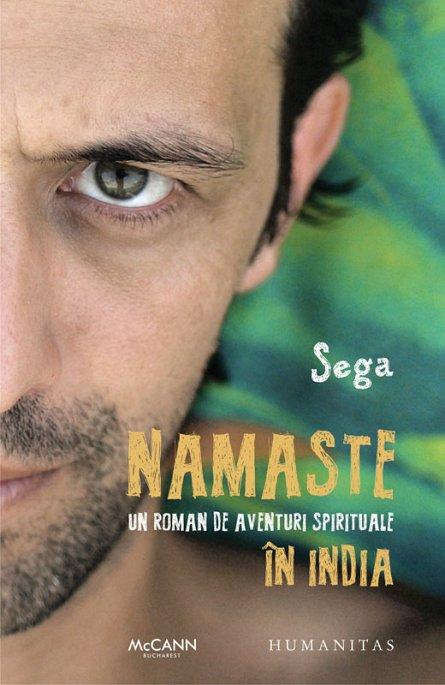 NAMASTE: UN ROMAN DE AVENTURI SPIRITUALE IN INDIA
