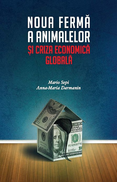 NOUA FERMA A ANIMALELOR SI CRIZA ECONOMICA GLOBALA