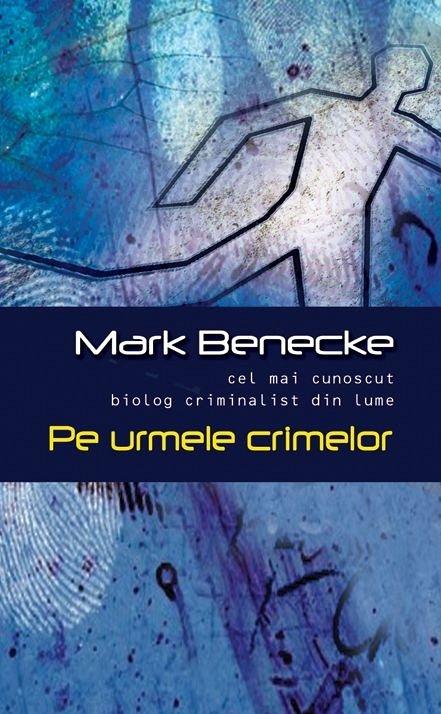 PE URMELE CRIMELOR