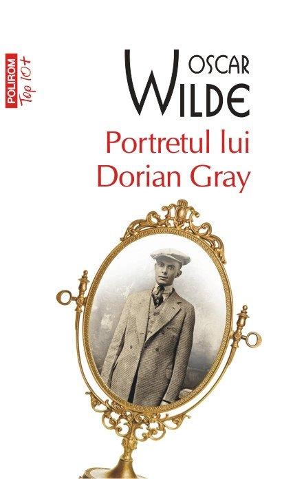 PORTRETUL LUI DORIAN GRAY TOP 10