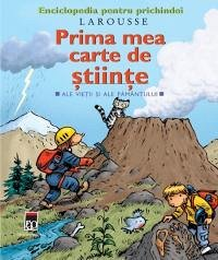 PRIMA MEA CARTE DE STIINTE ( REEDITARE)