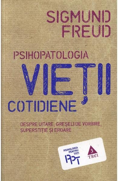 PSIHOPATOLOGIA VIETII COTIDIENE