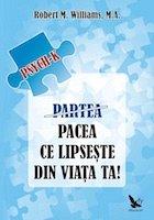 PSYCH-K PARTEA / PACEA CE LIPSESTE DIN VIATA TA