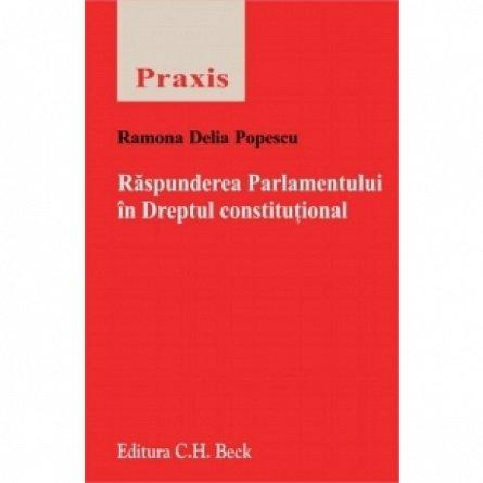 RASPUNDEREA PARLAMANTULUI IN DREPTUL CONSTITUTIONAL