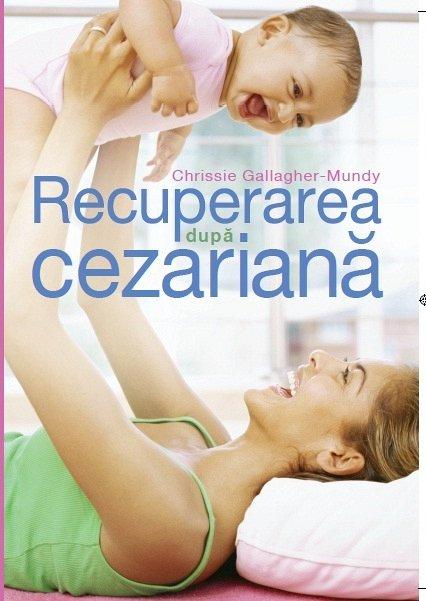 RECUPERAREA DUPA CEZARIANA.