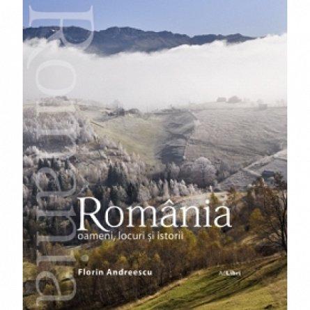 ROMANIA.OAMENI, LOCURI SI ISTORII