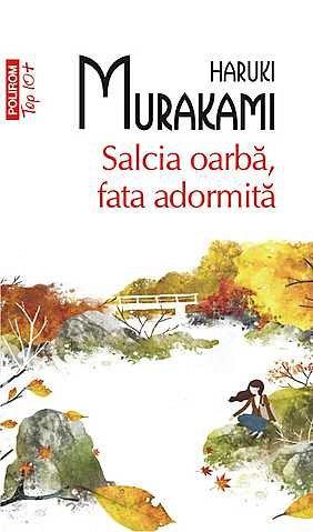 SALCIA OARBA, FATA ADORMITA TOP 10