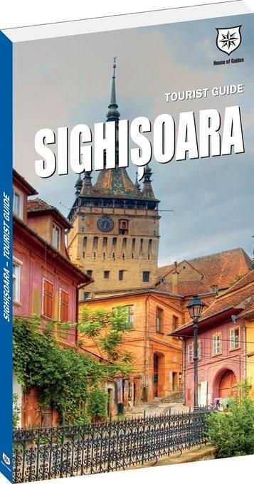 SIGHISOARA - GHID TURISTIC