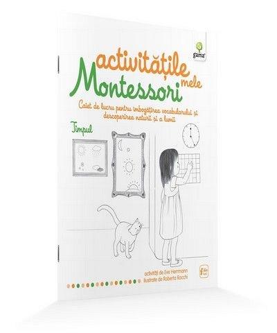TIMPUL/ ACTIVITATILE MELE MONTESSORI