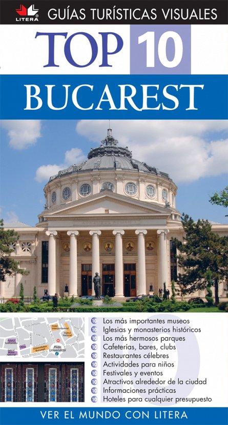 TOP 10 BUCAREST - GHID TURISTIC VIZUAL. (IN LB. SPANIOLA)