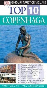 TOP 10 COPENHAGA - ghid turistic vizual. Ed. a II-a