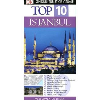 TOP 10 ISTANBUL - GHID TURISTIC VIZUAL