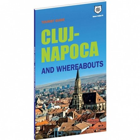 TOURIST GUIDE CLUJ NAPOCA AND WHEREABOUTS