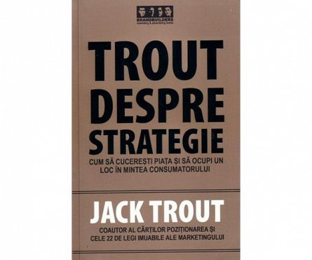 TROUT DESPRE STRATEGIE .
