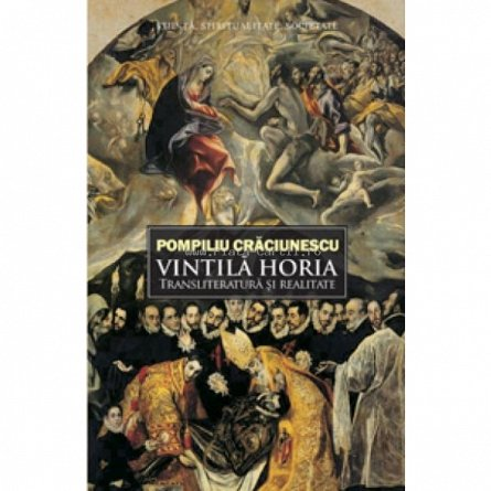 VINTILA HORIA:TRANSLITERATURA SI REALITATE