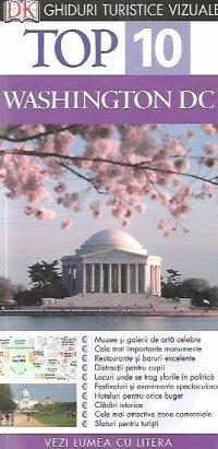 TOP 10 WASHINGTON DC - GHID TURISTIC VIZUAL