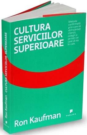 Cultura serviciilor superioare de Ron Kaufman - Diverta